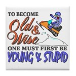 Old & Wise = Young & Stupid Tile Coaster