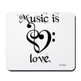 Music Is Love Mousepad