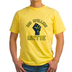 Bad Spellers Untie Yellow T-Shirt