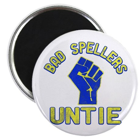 Bad Spellers Untie Magnet