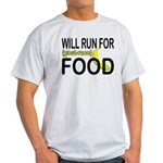 Will Run For Food Light T-Shirt