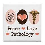 Peace Love Pathology Tile Coaster