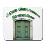 The Green Door Mousepad