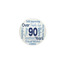Over 90 years, 90th Birthday Mini Button (10 pack)