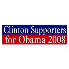 Clinton Supporters for Obama bumper sticker