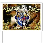 Melrose Elk Camp Yard Sign