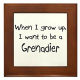 When I grow up I want to be a Grenadier Framed Til