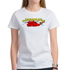 I May Look Cute Women's T-Shirt