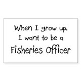 When I grow up I want to be a Fisheries Officer St