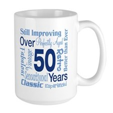 Over 50 years, 50th Birthday Coffee Mug