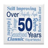 Over 50 years, 50th Birthday Tile Coaster