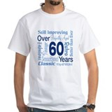 Over 60 years, 60th Birthday Shirt