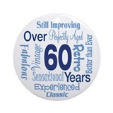 Over 60 years, 60th Birthday Ornament (Round)