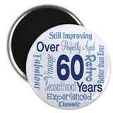 "Over 60 years, 60th Birthday 2.25"" Magnet (100 pac"