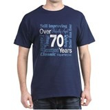 Over 70 years, 70th Birthday T-Shirt