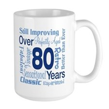 Over 80 years, 80th Birthday Mug