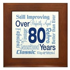 Over 80 years, 80th Birthday Framed Tile