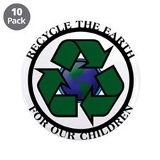 "Recycle the Earth 3.5"" Button (10 pack)"