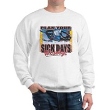 Plan Your Sick Days Wisely Sweatshirt