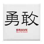 Samurai Brave Kanji Tile Coaster