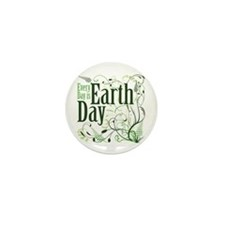 Every Day is Earth Day Mini Button (10 pack)