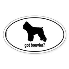 Got Bouvier? Oval Decal