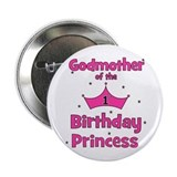 "Godmother of the 1st Birthday 2.25"" Button"