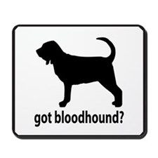 Got Bloodhound? Mousepad