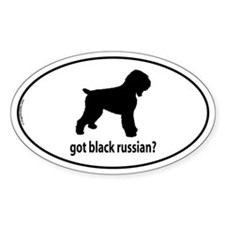 Got Black Russian? Oval Decal