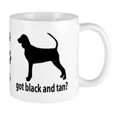 Got Black and Tan? Small Mugs
