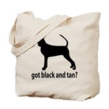 Got Black and Tan? Tote Bag