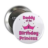 Daddy of the 1st Birthday Pri 2.25&amp;quot; Button