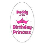 Daddy of the 1st Birthday Pri Oval Sticker