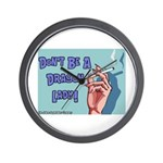 Don't Be A Dragon Lady Wall Clock