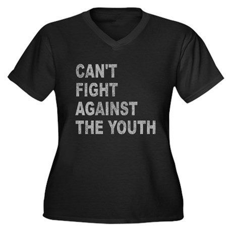 Can't Fight Against the Youth Womens Plus Size V-