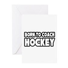 """Born to Coach Hockey"" Greeting Cards (Pk of 10)"