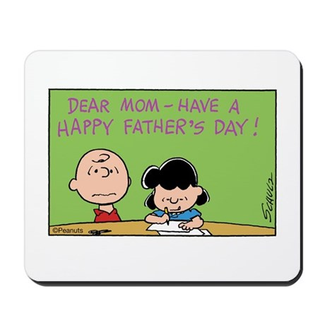 Dear Mom, Happy Father's Day! Mousepad