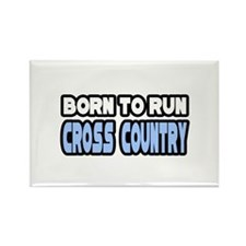 """Born to Run Cross Country"" Rectangle Magnet"