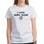 I Love Being Vegan Women's T-Shirt