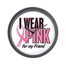 I Wear Pink For My Friend 10 Wall Clock