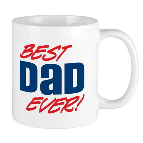 Best Dad Ever! Mug