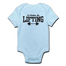 I'd Rather Be Lifting Weights Infant Bodysuit