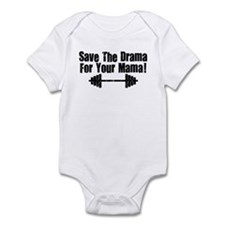 Save the Drama for Your Mama Infant Bodysuit