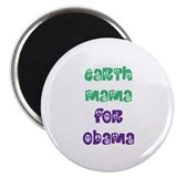 "Earth Mama For Obama 2.25"" Magnet (10 pack)"