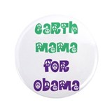 "Earth Mama For Obama 3.5"" Button"