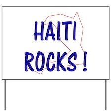 Haiti Rocks ! Yard Sign