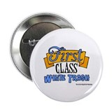 "First Class White Trash 2.25"" Button (10 pack)"