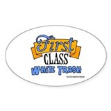 First Class White Trash Oval Decal