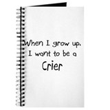 When I grow up I want to be a Crier Journal