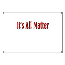 It's All Matter (red) Banner
